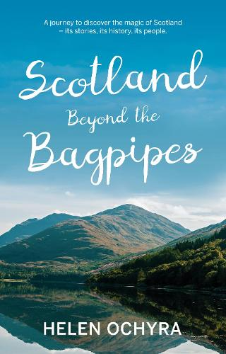 Scotland Beyond the Bagpipes (Paperback)