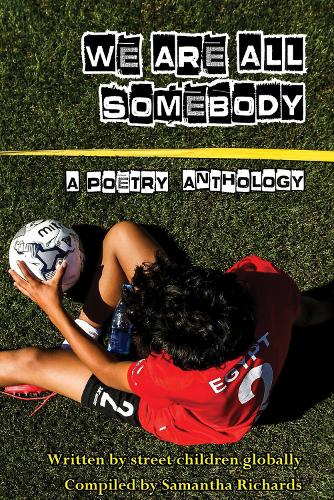 We Are All Somebody (Paperback)