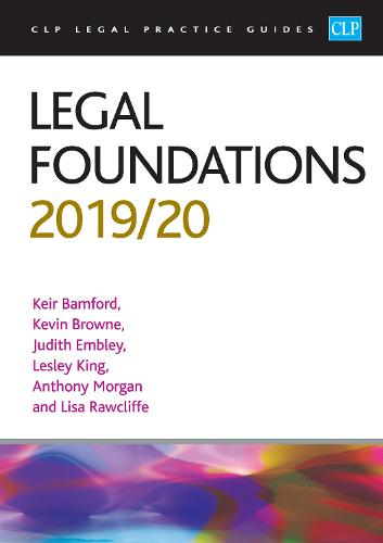 Legal Foundations 2019/2020 - CLP Legal Practice Guides (Paperback)