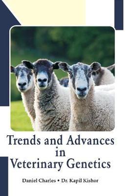 Trends and Advances in Veterinary Genetics (Hardback)