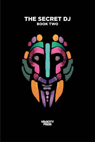 The Secret Dj: Book Two (Paperback)