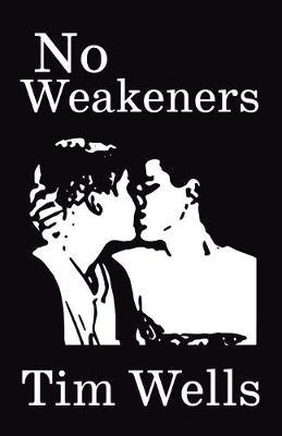 No Weakeners (Paperback)