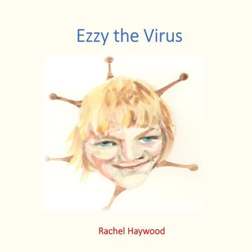 Ezzy the Virus (Paperback)