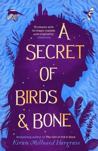 A Secret of Birds & Bone (Paperback)