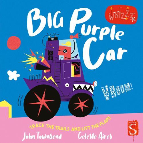 Vroom! Big Purple Car! - Whizzz! (Board book)