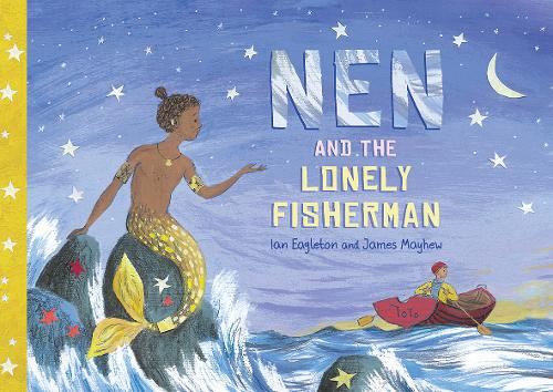 Nen and the Lonely Fisherman (Paperback)