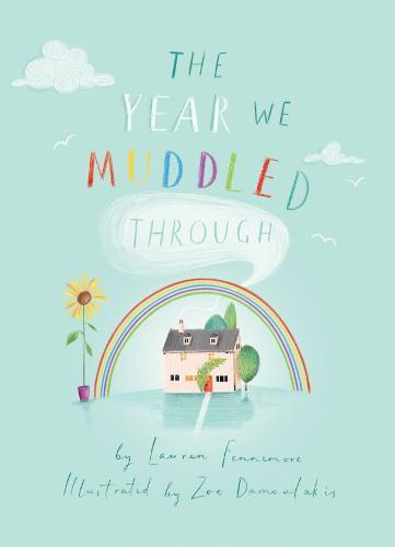 The Year We Muddled Through (Paperback)