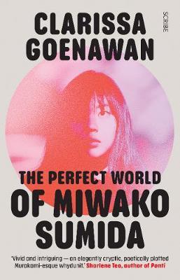 The Perfect World of Miwako Sumida: a novel of modern Japan (Paperback)