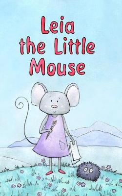 Leia the Little Mouse (Paperback)