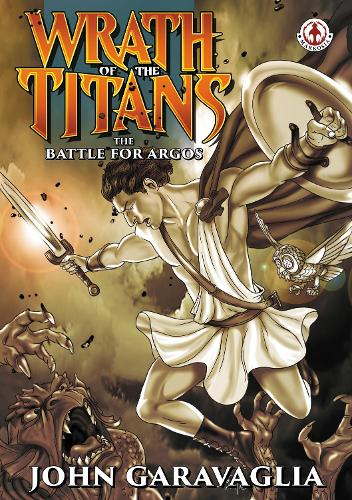 Wrath of the Titans: The battle for Argos (Paperback)