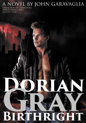 Dorian Gray: Birthright (Paperback)