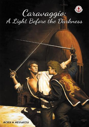 Caravaggio: A Light Before the Darkness (Paperback)