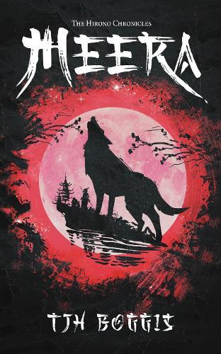 The Hirono Chronicles: Meera (Paperback)