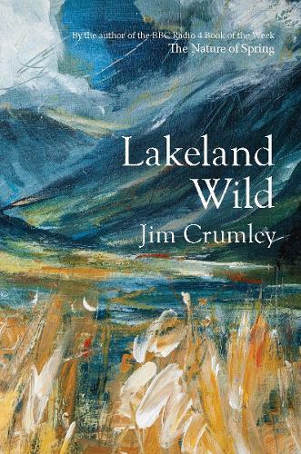 Lakeland Wild (Hardback)
