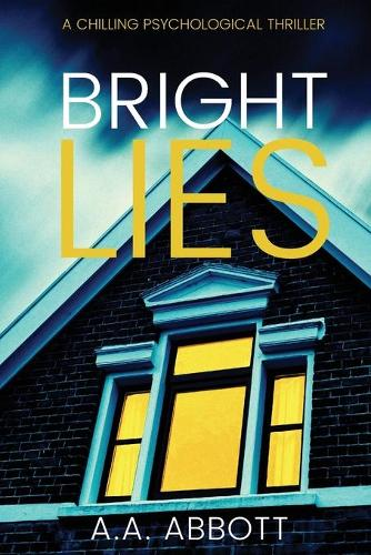 Bright Lies: A Chilling Psychological Thriller (Paperback)