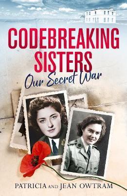 Codebreaking Sisters: Our Secret War (Paperback)