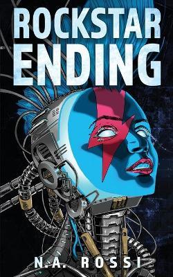 Rockstar Ending - Rockstar Ending 1 (Paperback)