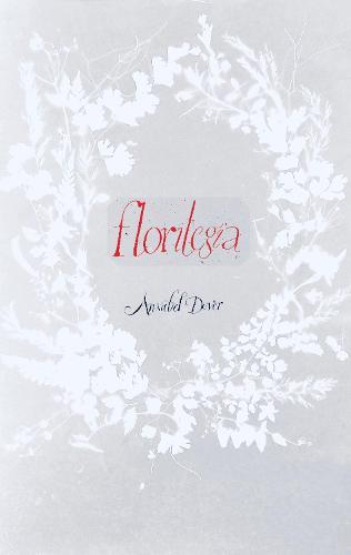 Florilegia (Paperback)