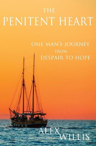 The The Penitent Heart: One man's journey from despair to hope. (Paperback)