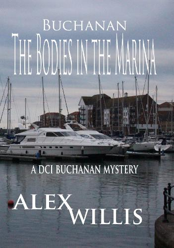 The Bodies in the Marina - DCI Buchanan 1 (Paperback)