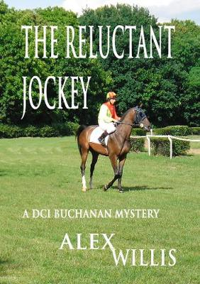 The The Reluctant Jockey - DCI Buchanan 4 (Paperback)