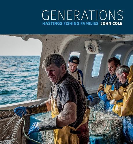 Generations: Hastings Fishing Families (Hardback)