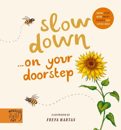Slow Down... Discover Nature on Your Doorstep: Bring calm to Baby's world with 6 mindful nature moments (Board book)