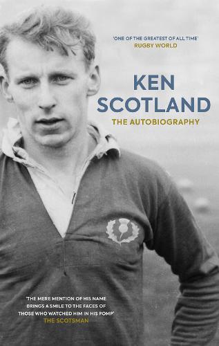 Ken Scotland: The Autobiography (Hardback)