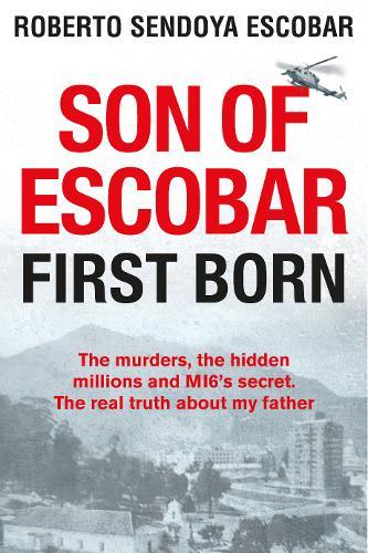 Son of Escobar: First Born (Hardback)