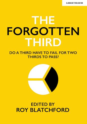 The Forgotten Third: Do one third have to fail for two thirds to succeed? (Paperback)