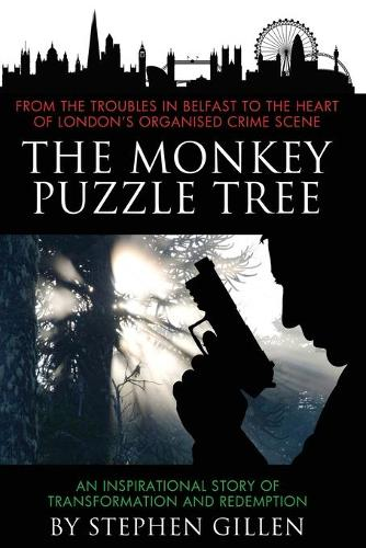 The Monkey Puzzle Tree 2020: An inspirational story of transformation and redemption (Paperback)