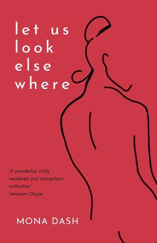 Let Us Look Elsewhere: and Other Stories (Paperback)