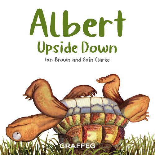 Albert Upside Down - Albert the Tortoise (Paperback)
