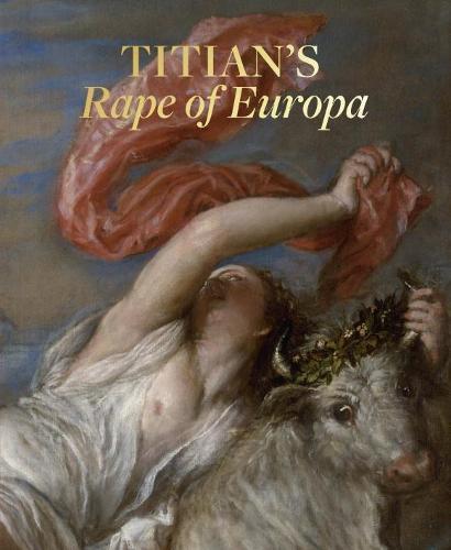 Titian'S Rape of Europa (Paperback)