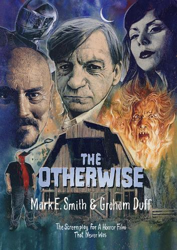 The Otherwise: The Screenplay for a Horror Film That Never Was (Paperback)
