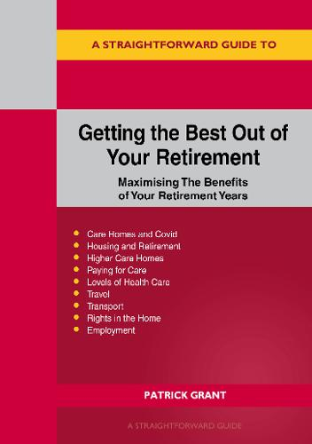 Getting The Best Out Of Your Retirement (Paperback)