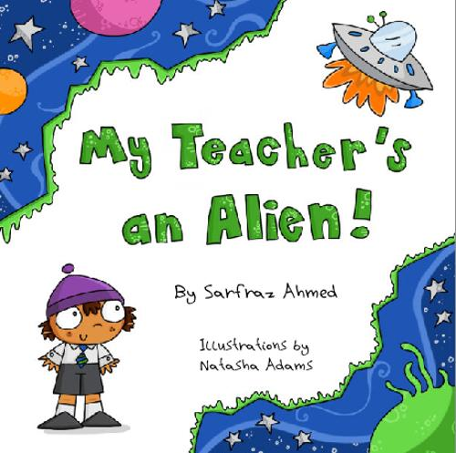 My Teacher's an Alien! (Paperback)