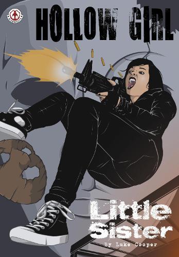 Hollow Girl: 6: Little Sister (Paperback)