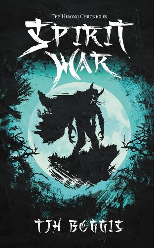 The Hirono Chronicles: Spirit War (Paperback)