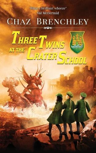 Three Twins at the Crater School - The Crater School 1 (Paperback)