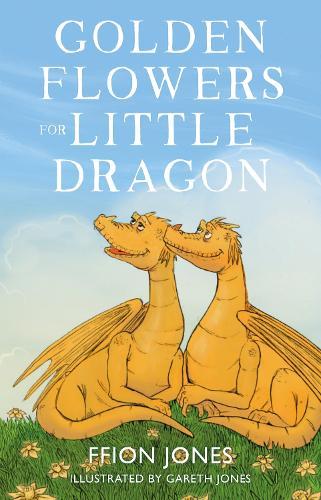 Golden Flowers for Little Dragon (Paperback)