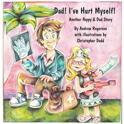 Dad I've Hurt Myself (Paperback)