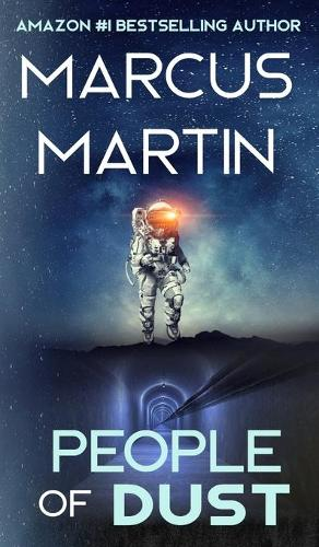 People of Dust: A First Contact Sci-Fi Thriller - People of Change (Hardback)