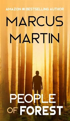 People of Forest: A near-future science fiction adventure - People of Change (Hardback)