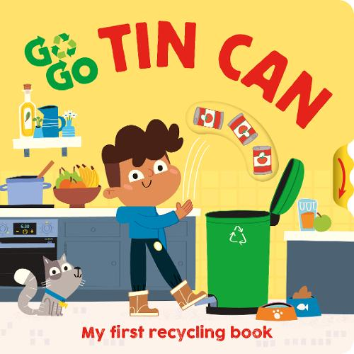 Go, Go, Tin Can: My first recycling book - Go Go Eco! (Board book)