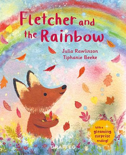 Fletcher and the Rainbow - Fletcher's Four Seasons 6 (Hardback)