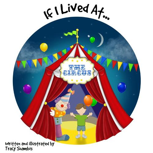 If I Lived At The Circus (Paperback)