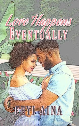 Love Happens, Eventually (Paperback)