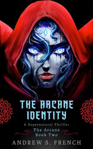 The Arcane Identity - The Arcane 2 (Paperback)