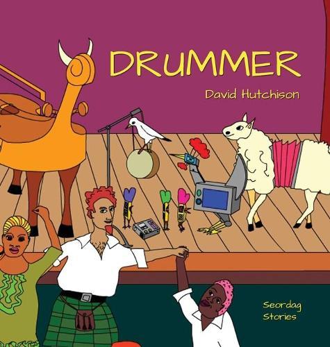 Drummer - Seordag Stories 5 (Hardback)